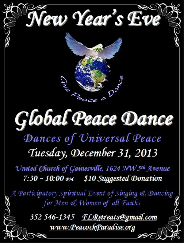 New Year's Eve Global Peace Dance at Dancing Peacock Paradise Dec 31, 2013
