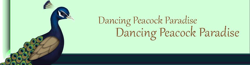 Dancing Peacock Paradise